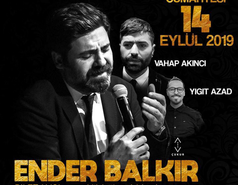 Haydi Geceye, concert de Ender Balkir
