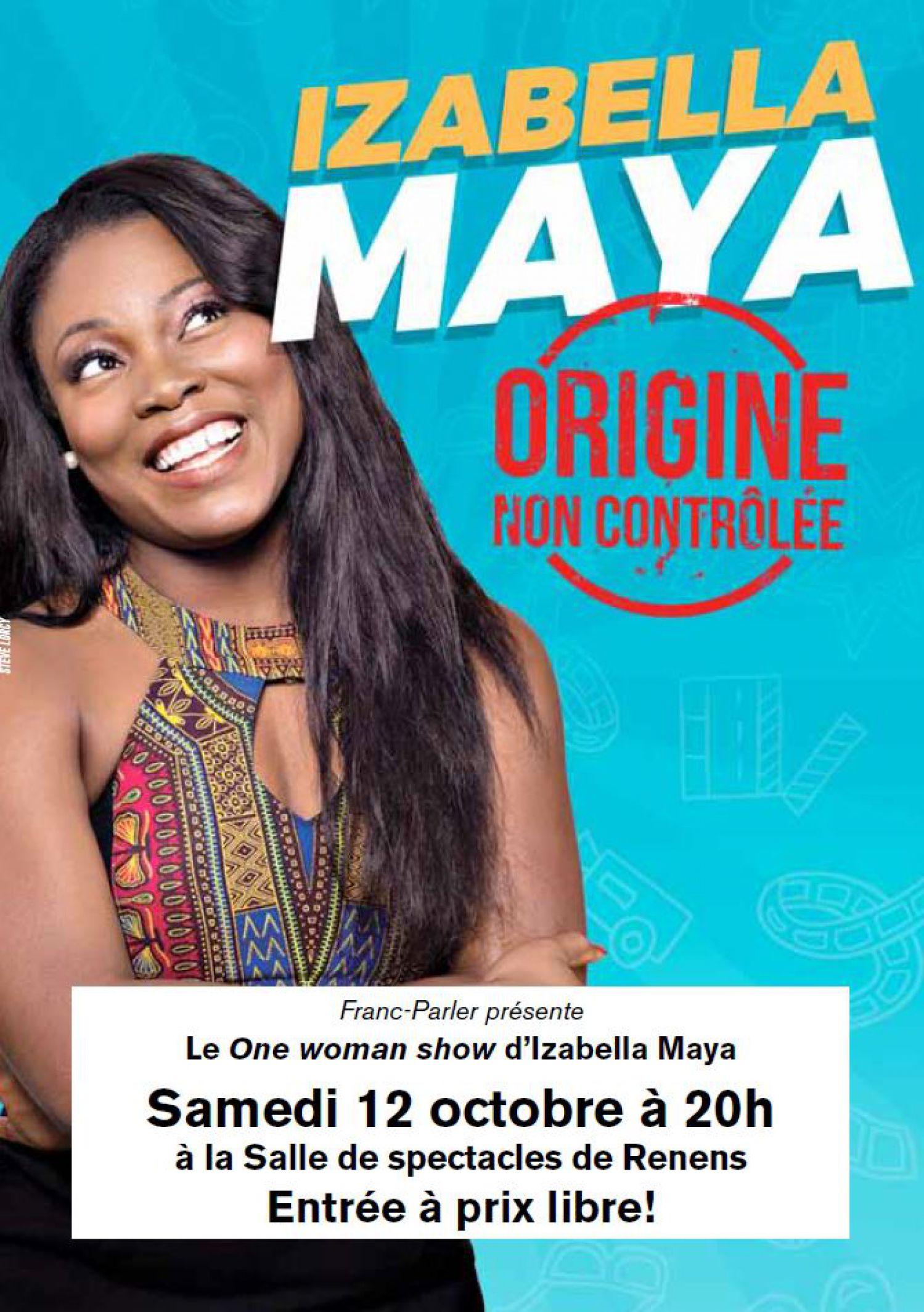One woman show d'Izabella Maya, Origine non contrôlée