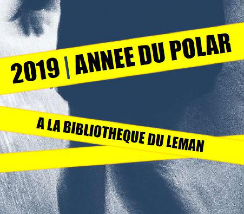 Bibliothèque du Léman - Année du polar !