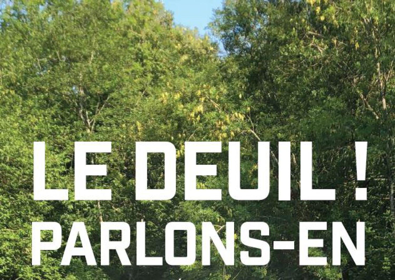 Le Deuil, parlons-en!